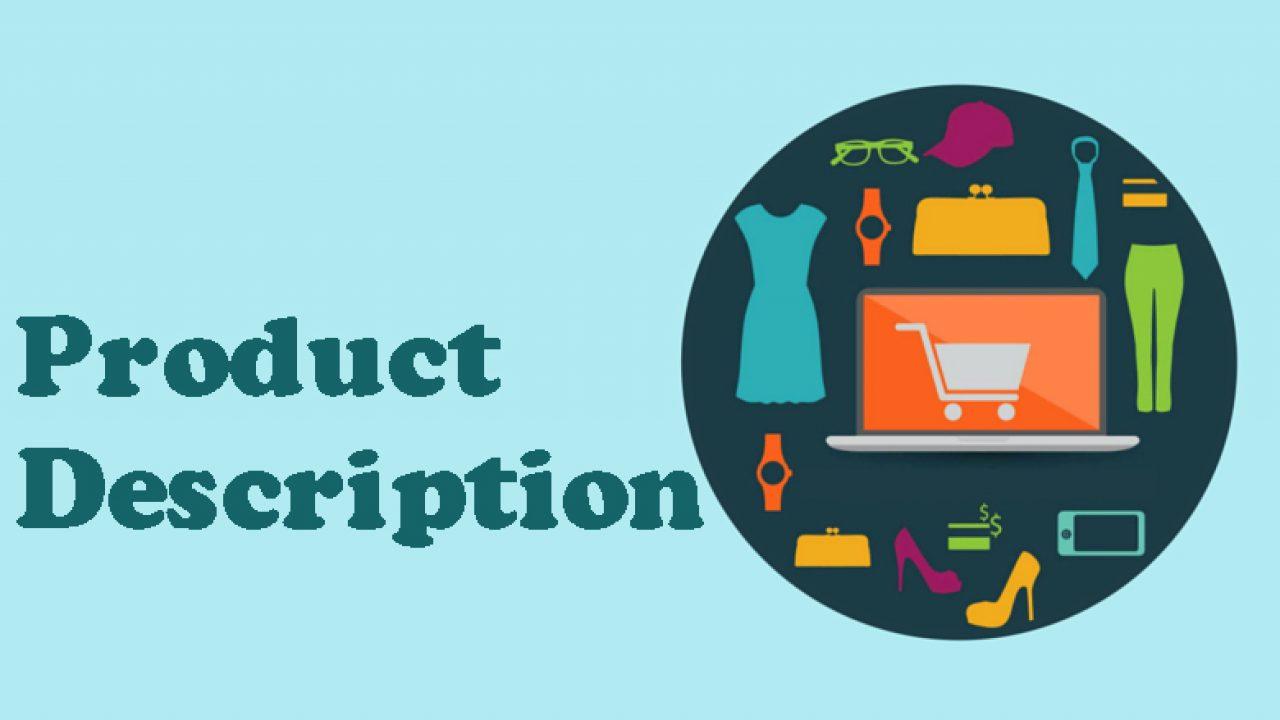 17 نصيحة لكتابة Product Description جذاب